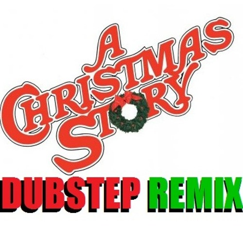 A Christmas Story - (Thoughtography Dubstep Remix)
