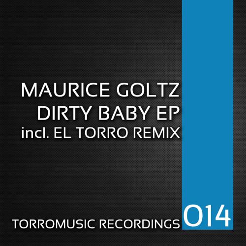 Maurice Goltz - Dirty Baby (El Torro Remix)