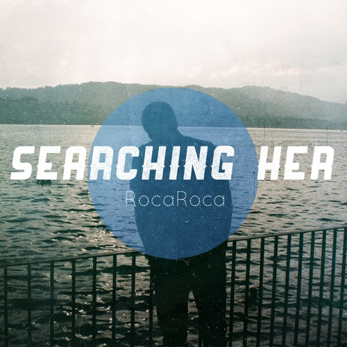Searching Her
