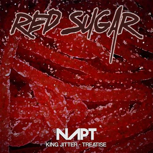 "NAPT ""King Jitter"" - Red Sugar Records"