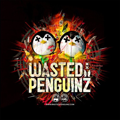 Wasted Penguinz - Forever Today (Free Release)