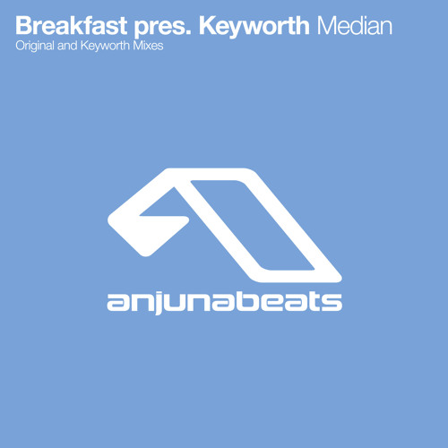 Breakfast pres. Keyworth - Median (Keyworth Remix)