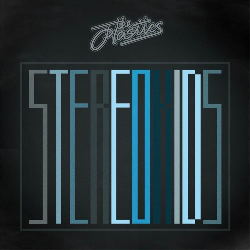 Stereo Kids (reprise)