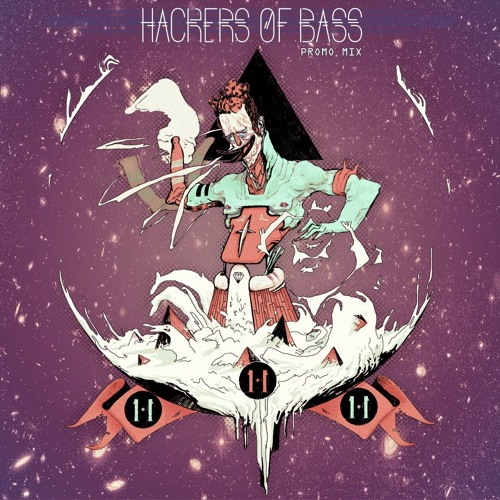 HACKERS OF BASS -11-11-11 MIX-
