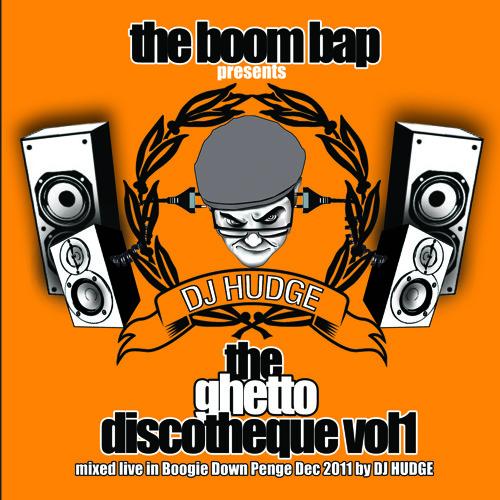 Ghetto Discotheque Vol 1 - DJ HUDGE