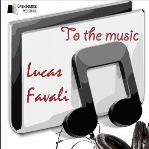 02 - Lucas Favali - To the Music (Fabricio Amorim Remix)