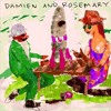 Damien And Rosemary - To pay me no mind mp3