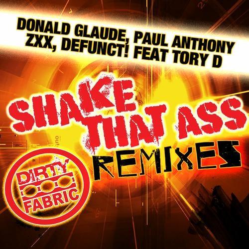 "Donald Glaude & Paul Anthony ""Shake Dat Ass"" (SHAX Remix) [Dirty Fabric]"