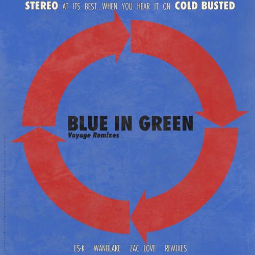 Blue In Green - Voyage (Wanblake remix)