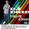 DJ Egid - It Was All A Dream vol.1