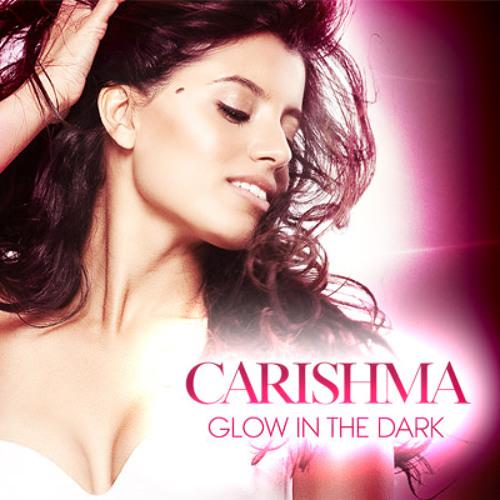 Carishma - Glow In the Dark
