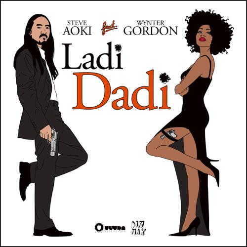 Steve Aoki - Ladi Dadi feat Wynter Gordon (Part II)