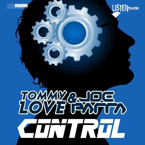 Tommy Love & Joe Parra - Control (Original Mix)