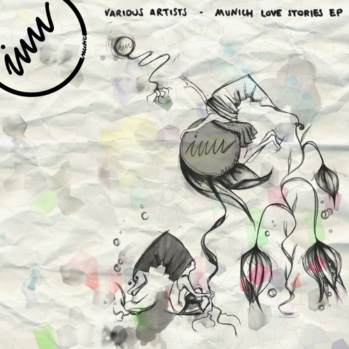 [IWW004] Munich Love Stories EP by Various Artists