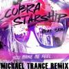 Cobra Starship - You Make Me Feel - Michael Trance Remix