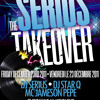 The Serius Take Over Mix(Recap of some of 2011s top Hip Hop RnB Reggae Soca and House hits)