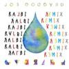 Joe Goddard ~Gabriel {Ralbie Remix} ft. Valentina