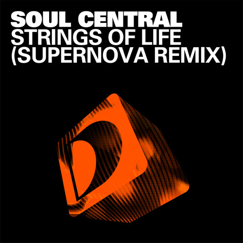 """Soul Central """"Strings Of Life"""" (Supernova Main Mix)"""