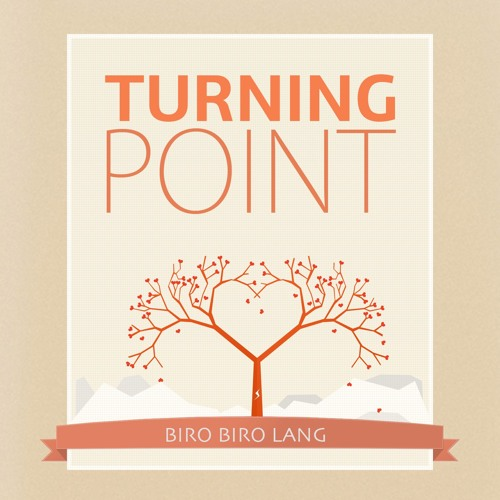 Turning Point - Biro Biro Lang