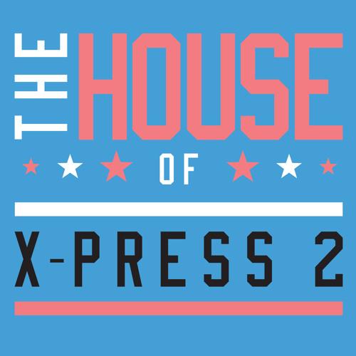 The House Of X-Press 2 [Album Minimix]