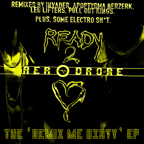 """The """"Remix Me Dirty"""" EP Preview"""