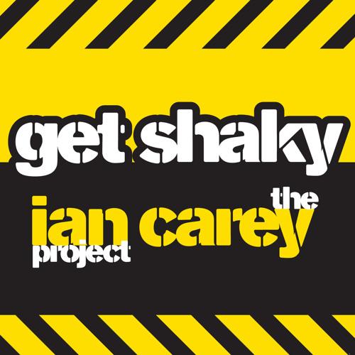 The Ian Carey Project - Get Shaky (Ian Carey Mix)