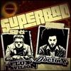 Flux Pavilion & Doctor P - Superbad