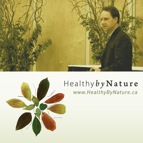 Healthy by Nature - 2011 keynote - Dr William Bird