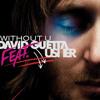 Without You - Usher Ft. David Guetta (Evolution Dutch Remix)
