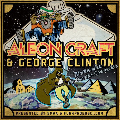 """Aleon Craft & George Clinton - """"Places To Fly"""""""