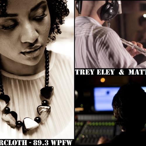 WPFW MIDDAY JAZZ - 11-29-11 - Keanna Faircloth interviews Matthew Shell & Trey Eley
