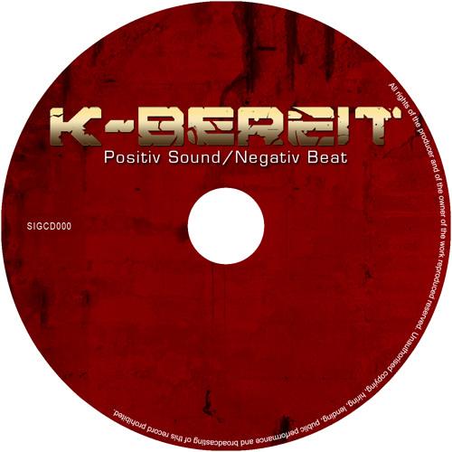 K-BEREIT Negativ Beat / Positiv Sound (Snippets)