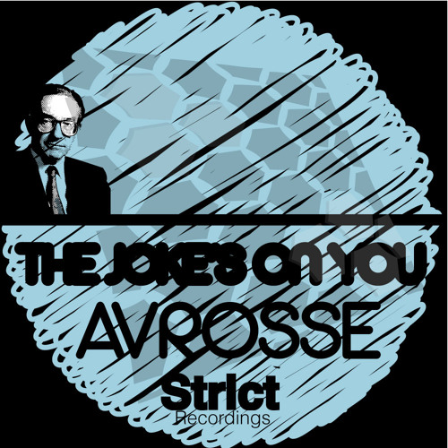 Avrosse  - The Joke's On You (Original Mix)
