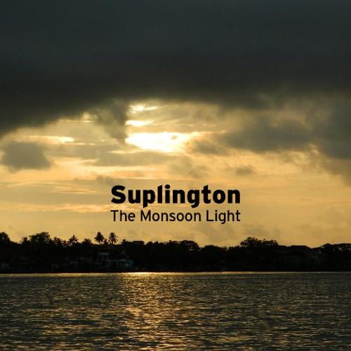 Suplington - The Monsoon Light