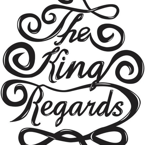 The King Regards - We want some more (sample)