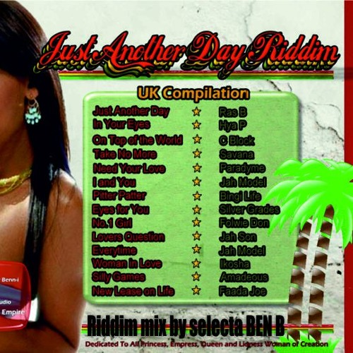 JUST ANOTHER DAY RIDDIM MIX - BEN B - GOVERNMENT EMPIRE PROMO