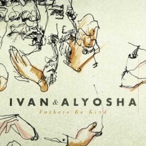 Ivan & Alyosha - Glorify