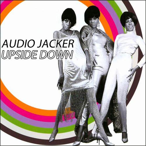 Audio Jacker - Upside Down (Original Mix)