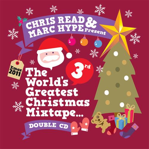 Marc Hype - The World's 3rd Greatest Christmas Mixtape