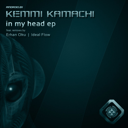Kemmi Kamachi - In My Head (Ideal Flow Remix) [Android Muziq]