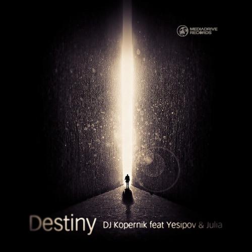 DJ Kopernik, feat Yesipov & Julia - Destiny (viola extended mix)