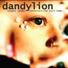 01 Dandylion - The Monster
