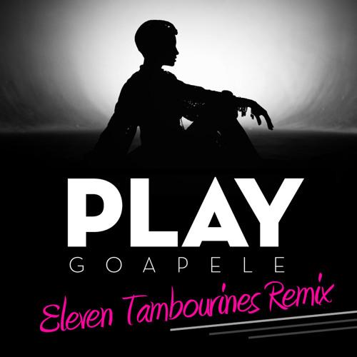 Goapele - Play (Eleven Tambourines remix)