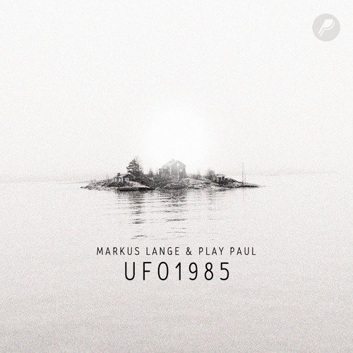 Play Paul & Markus Lange- Ufo 1985 (The Sexinvaders Remix) *FREE DOWNLOAD*