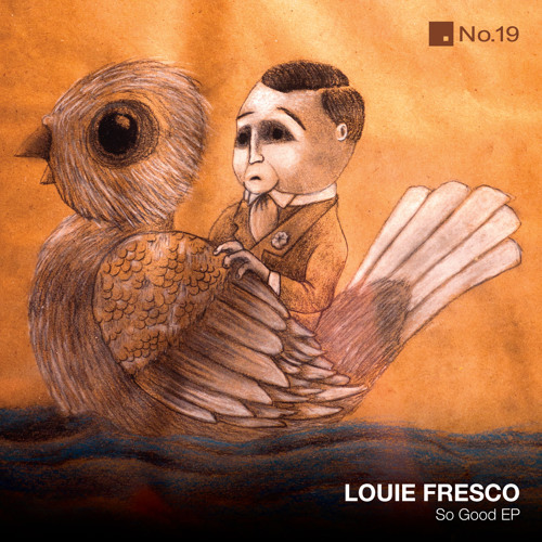 Louie Fresco - So Good
