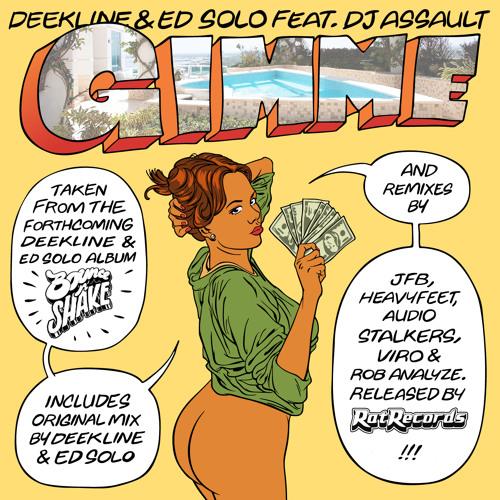 Deekline & Ed Solo - Gimme - Promo Mix *FREE DOWNLOAD**