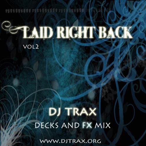 DJ Trax - Laid Right Back 2 (www.djtrax.org)