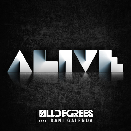 AllDegrees feat. Dani Galenda - Alive (Matteo Lo Valvo vs. 501 Bootleg) - FREE DOWNLOAD!