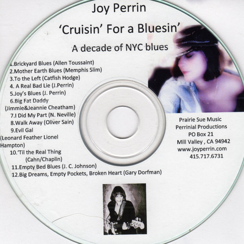 'Cruisin' for a Bluesin'; Joy Perrin 1999