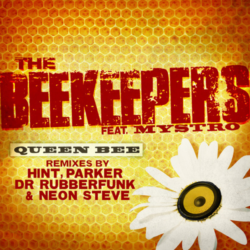 The Beekeepers - 'Queen Bee' feat. Mystro (Dr Rubberfunk Club Mix)